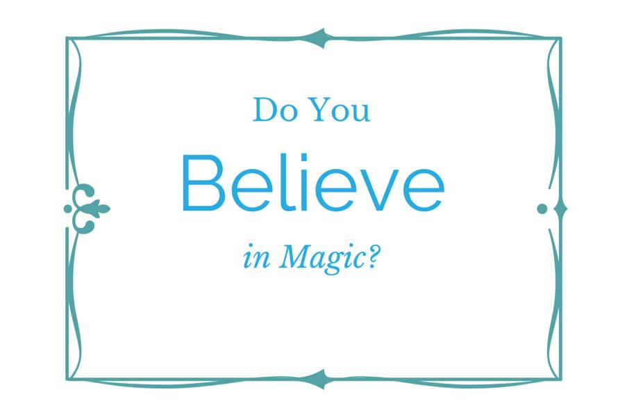 Do You Believe in Magic